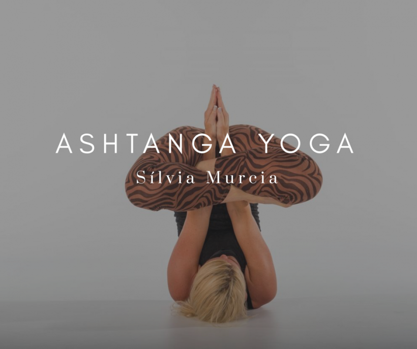 Ashtanga Yoga – Sílvia Murcia