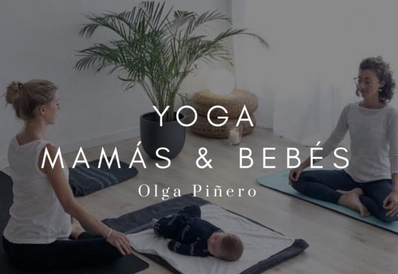 Yoga Mamás & Bebés  – Olga Piñero